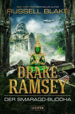 Drake Ramsey 2: Der Smaragd-Buddha von Blake,  Russell, Hofmann,  Kalle Max