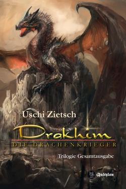 Drakhim – Die Drachenkrieger von Zietsch,  Uschi