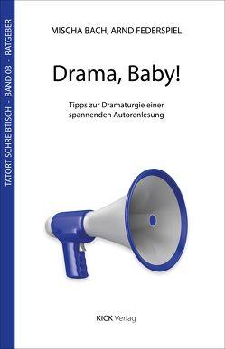 Drama, Baby! von Bach,  Mischa, Federspiel,  Arnd