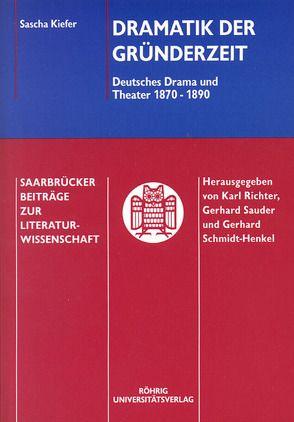 Dramatik der Gründerzeit von Kiefer,  Sascha