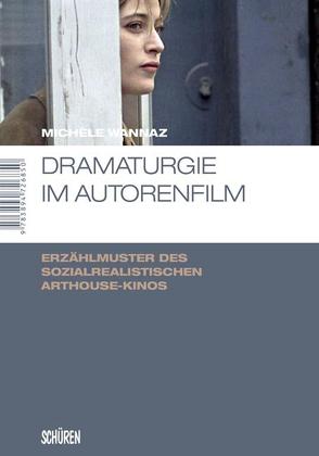 Dramaturgie im Autorenfilm von Wannaz,  Michèle