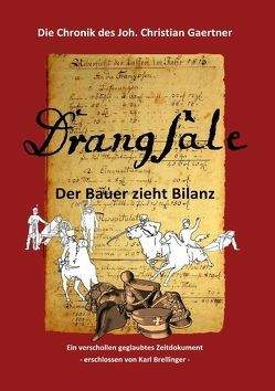 Drangsale von Brellinger,  Karl