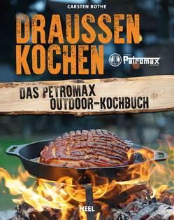 Draußen kochen von Bothe,  Carsten