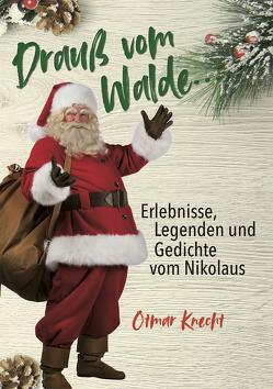 Erlebnisse, Legenden und Gedichte vom Nikolaus von Otmar,  Knecht