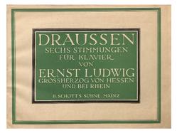 DRAUSSEN von von Hessen,  Ernst Ludwig