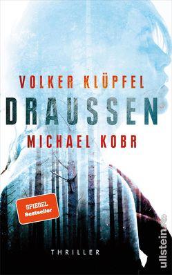 Draussen von Klüpfel,  Volker, Kobr,  Michael