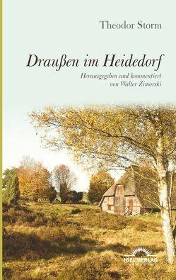 Draußen im Heidedorf von Storm,  Theodor, Zimorski,  Walter
