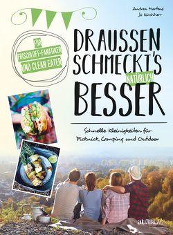 Draussen schmeckt's natürlich besser von Kirchherr,  Jo, Martens,  Andrea