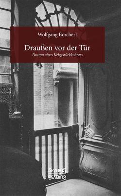 Draußen vor der Tür von Borchert,  Wolfgang