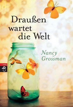 Draußen wartet die Welt von Attwood,  Doris, Grossman,  Nancy