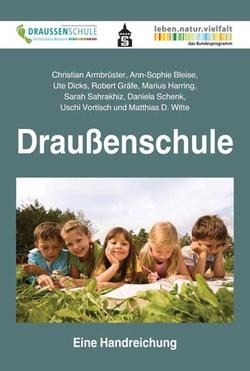 Draußenschule von Armbrüster,  Christian, Bleise,  Ann-Sophie, Dicks,  Ute, Graefe,  Robert