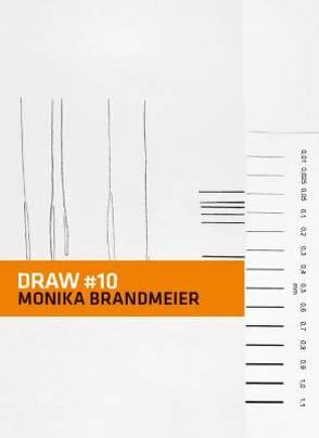 DRAW # 10 von Brandmeier,  Monika