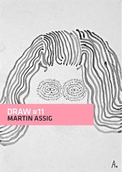 DRAW # 11 von Assig,  Martin, Schattauer,  Nora