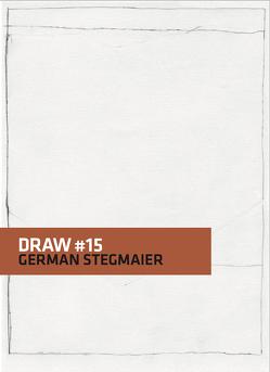 Draw #15 German Stegmaier von Schattauer,  Nora, Stegmaier,  German