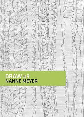 DRAW # 9 von Meyer,  Nanne