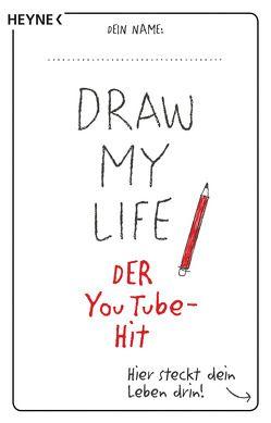 Draw My Life von Gordon,  Katie, Schmalen,  Elisabeth