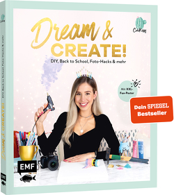 Dream & Create mit Cali Kessy von Cali Kessy