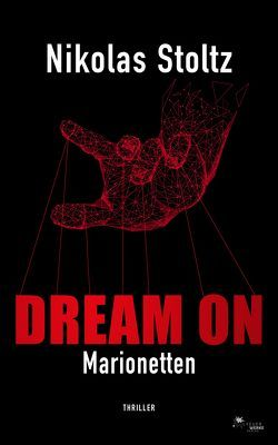 DREAM ON – Marionetten von Stoltz,  Nikolas