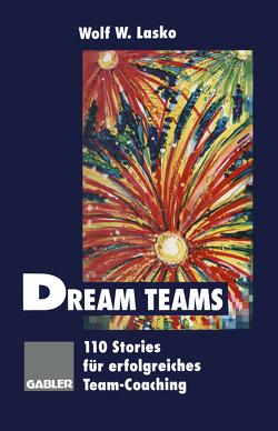 Dream Teams von Lasko,  Wolf