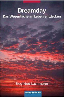Dreamday von Knoblauch,  Jörg, Lachmann,  Siegfried