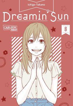Dreamin' Sun 8 von Christiansen,  Lasse Christian, Takano,  Ichigo