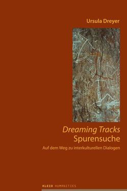Dreaming Tracks – Spurensuche von Dreyer,  Ursula