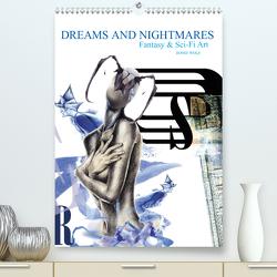 Dreams and Nightmares – Fantasy & Sci-Fi Art / 2021 (Premium, hochwertiger DIN A2 Wandkalender 2021, Kunstdruck in Hochglanz) von Wolf,  Ronit