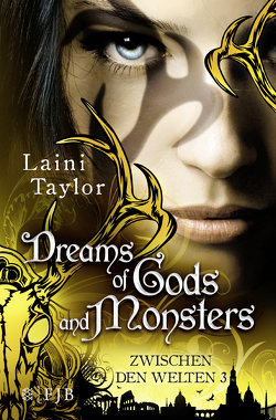 Dreams of Gods and Monsters von Strüh,  Anna Julia, Strüh,  Christine, Taylor,  Laini