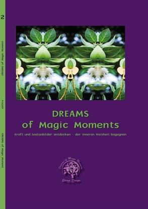 Dreams of Magic Moments Band 2 von Bröderbauer,  Christina