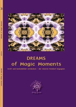 Dreams of Magic Moments Band 3 von Bröderbauer,  Christina