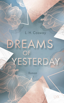 Dreams of Yesterday von Cosway,  L. H., Hallmann,  Maike
