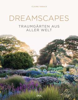 Dreamscapes von Takacs,  Claire