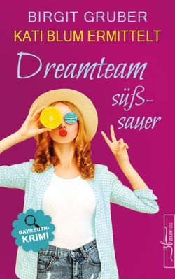 Dreamteam süßsauer von Gruber,  Birgit