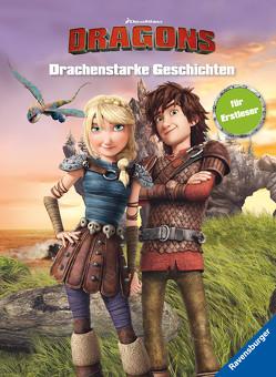 Dreamworks Dragons: Drachenstarke Geschichten für Erstleser von DreamWorks Animation L.L.C., THiLO