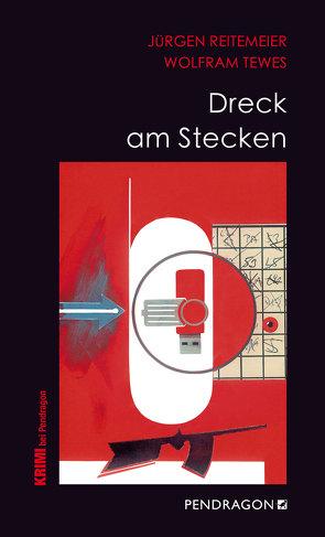 Dreck am Stecken von Reitemeier,  Jürgen, Tewes,  Wolfram