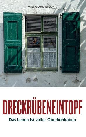 Dreckrübeneintopf von Walkenbach,  Miriam