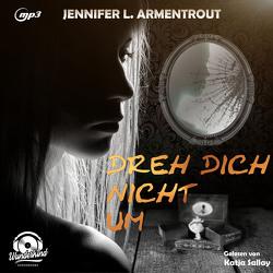 Dreh Dich nicht um von Armentrout,  Jennifer L.