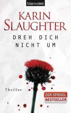Dreh dich nicht um von Slaughter,  Karin, Zeitz Ventura,  Sophie
