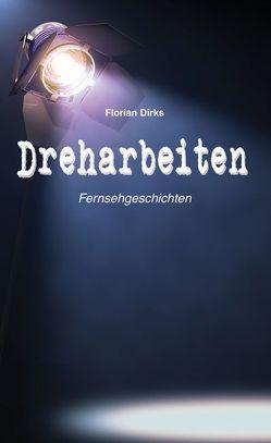 Dreharbeiten von Dirks,  Florian