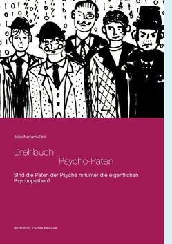 Drehbuch – Die Psycho-Paten von Nezami-Tavi,  Julie