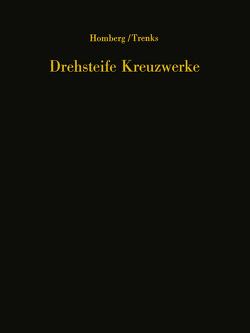 Drehsteife Kreuzwerke von Homberg,  Hellmut, Trenks,  K.