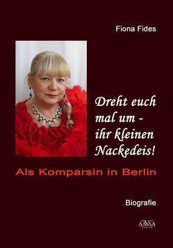 Dreht euch mal um – ihr kleinen Nackedeis! – Großdruck von Fides Gräfin von Rheinsberg,  Fiona