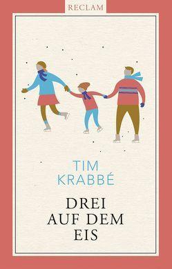 Drei auf dem Eis von George,  Susanne, Krabbé,  Tim
