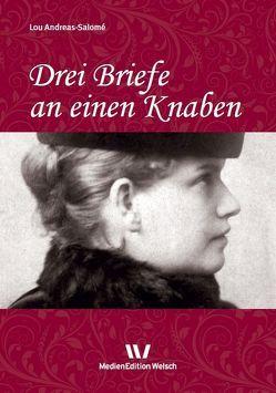 Drei Briefe an einen Knaben von Andreas-Salomé,  Lou, Rempp,  Brigitte, Weber,  Inge, Welsch,  Ursula