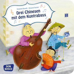 Drei Chinesen mit dem Kontrabass. Mini-Bilderbuch. von Brandt,  Susanne, Russer,  Margret