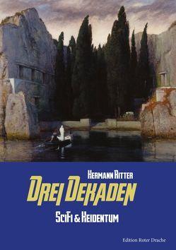 Drei Dekaden von Ritter,  Hermann