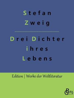 Drei Dichter ihres Lebens von Zweig,  Stefan