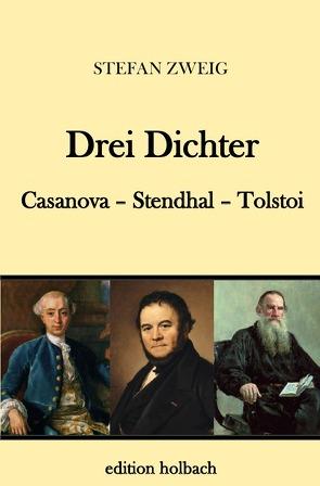 Drei Dichter von Zweig,  Stefan