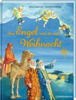 Drei Engel und die erste Weihnacht von Ackroyd,  Dorothea, Langreuter,  Jutta