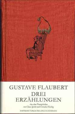 Drei Erzählungen von Flaubert,  Gustave, Hasting,  Cornelia, Sprick,  Claus